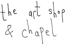 The Art Shop & Chapel
